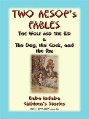 cover image of TWO AESOPS FABLES--The Wolf and the Kid PLUS the Dog, the Cock and the Fox